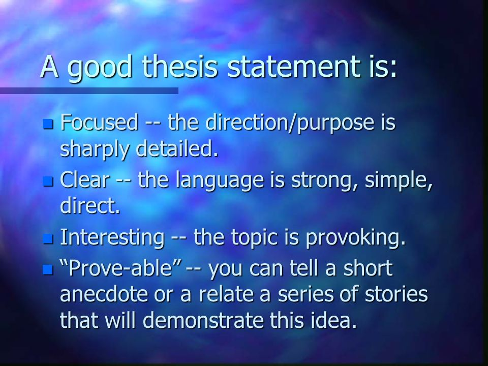 "what is a good strong thesis statement Weak thesis statements: recognizing and fixing them a strong thesis makes a claim that are obviously true or are a statement of fact (""exercise is good for."
