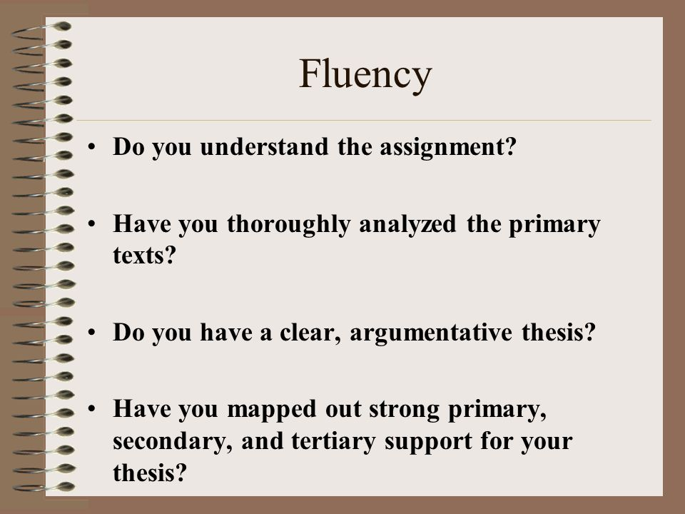Do you understand the assignment. Have you thoroughly analyzed the primary texts.