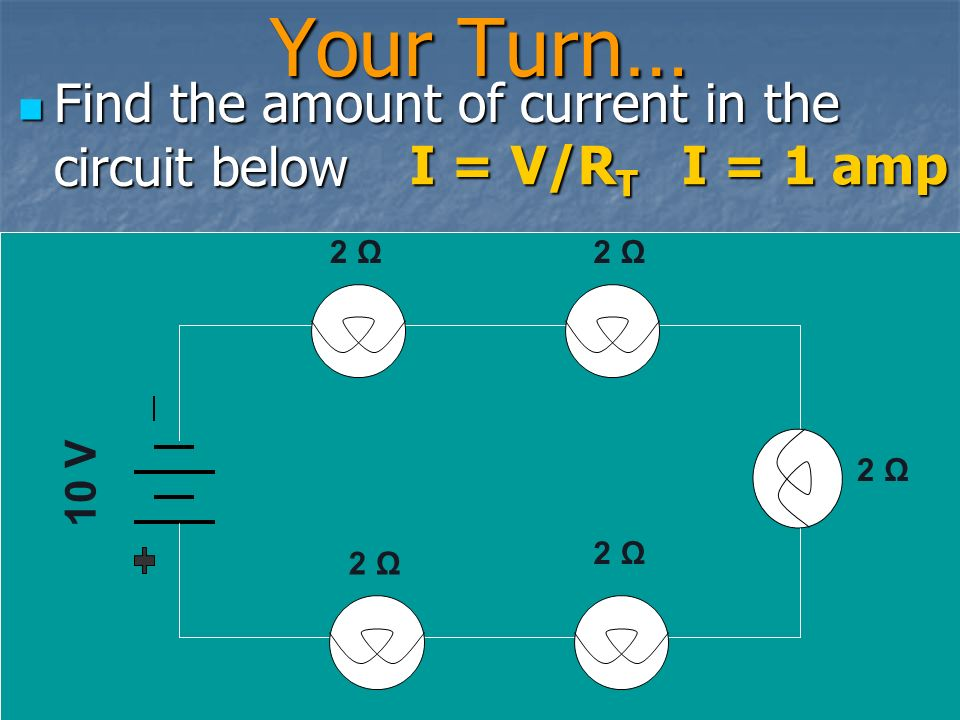 You must ADD the values of ALL resistors to find the total resistance for the circuit before you use Ohm's Law You must ADD the values of ALL resistors to find the total resistance for the circuit before you use Ohm's Law R T = R 1 + R 2 + R 3..