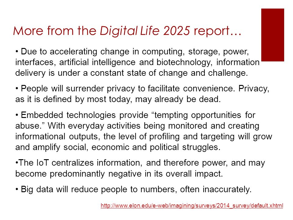 Due to accelerating change in computing, storage, power, interfaces, artificial intelligence and biotechnology, information delivery is under a constant state of change and challenge.