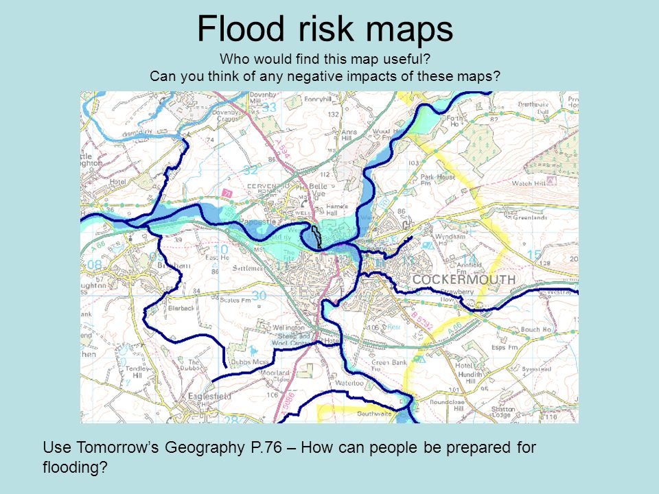 Flood risk maps Who would find this map useful.