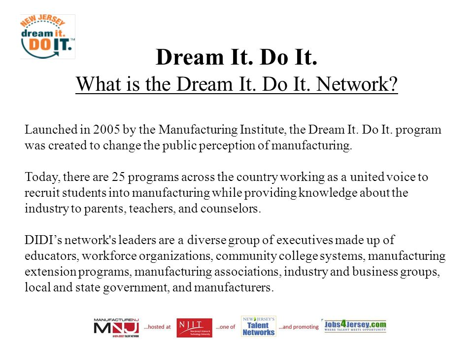 Dream It. Do It. What is the Dream It. Do It. Network.