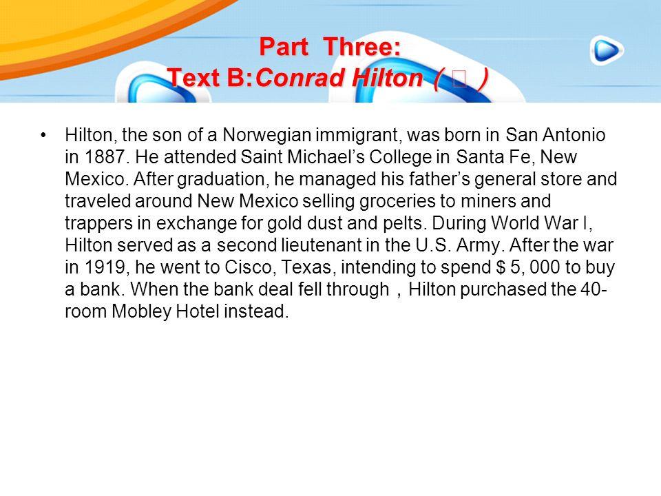 Hilton, the son of a Norwegian immigrant, was born in San Antonio in 1887.