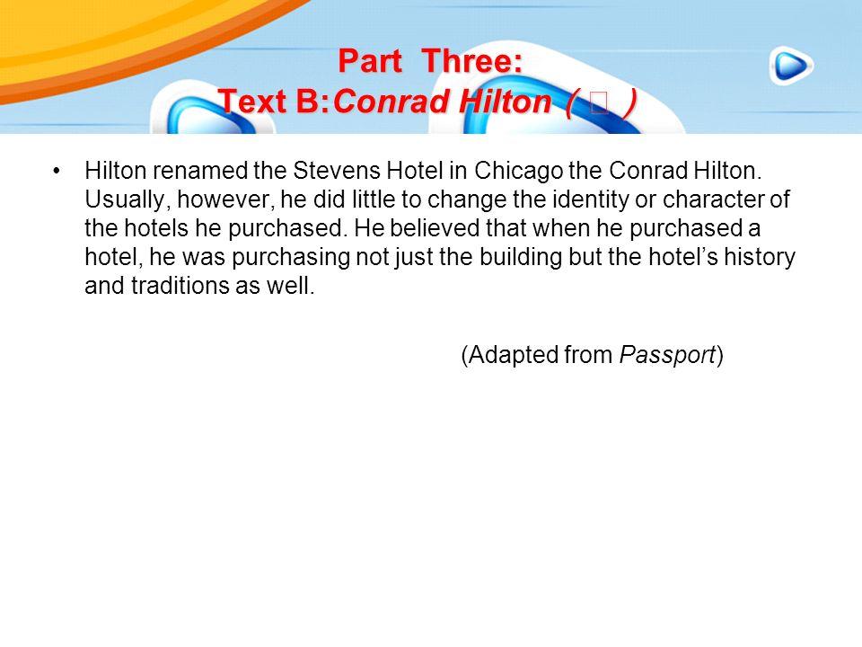 Hilton renamed the Stevens Hotel in Chicago the Conrad Hilton.