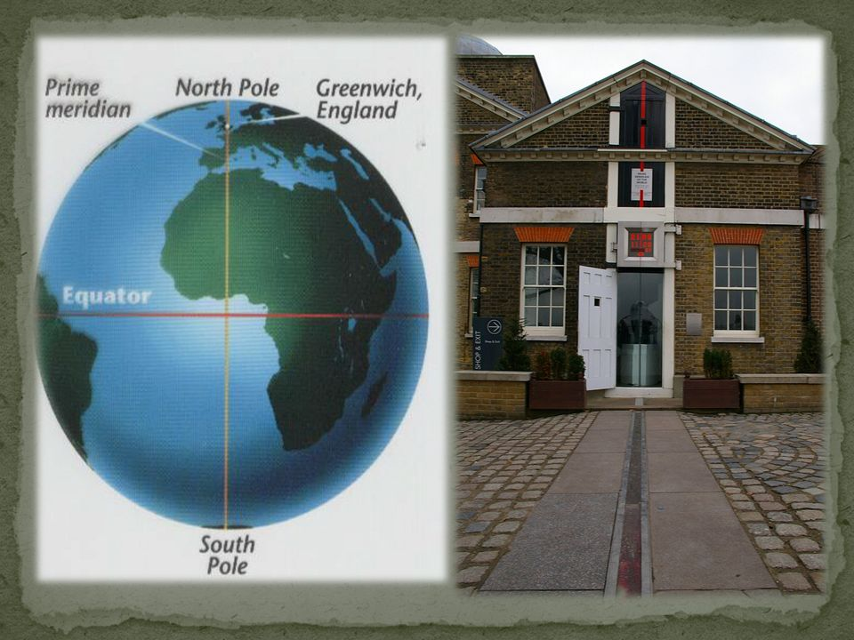 The Prime Meridian is and imaginary line located at Zero Degrees - 0° Longitude.