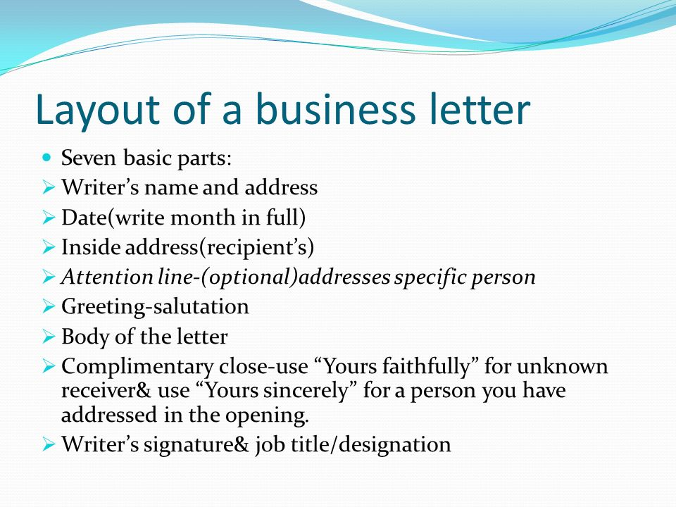 Writing business letters purpose of business correspondence layout of a business letter seven basic parts writers name and address date spiritdancerdesigns Choice Image