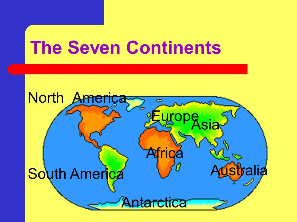 Continents And Oceans Introduction Grade R In This Activity You - Name the four oceans of the world