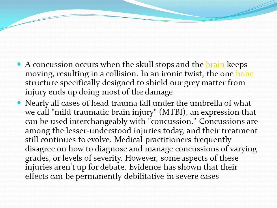 3 A concussion ...