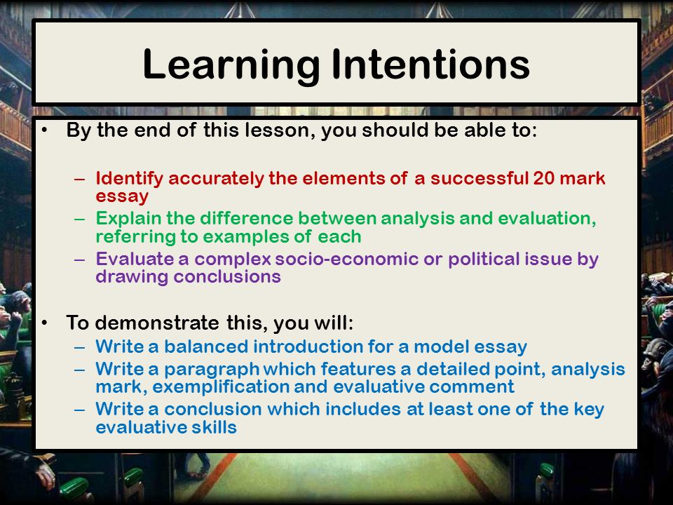 higher modern studies mark essays learning intentions by the  2 learning intentions