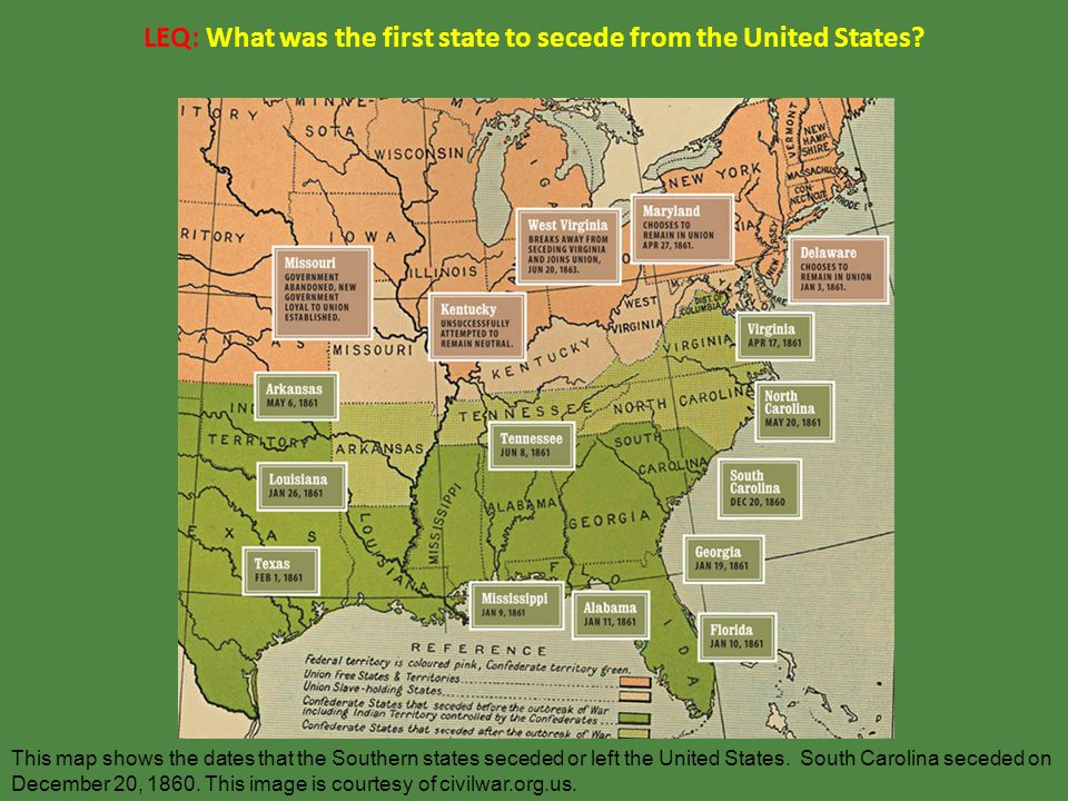LEQ What was the first state to secede from the United States