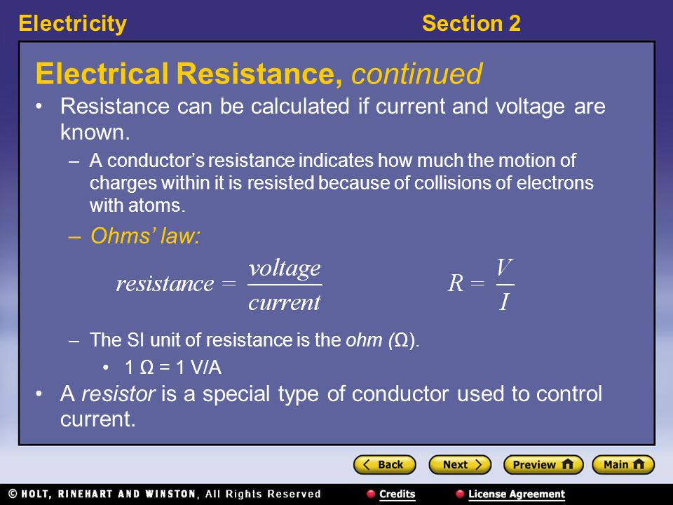 ElectricitySection 2 Electrical Resistance 〉 What causes electrical resistance.