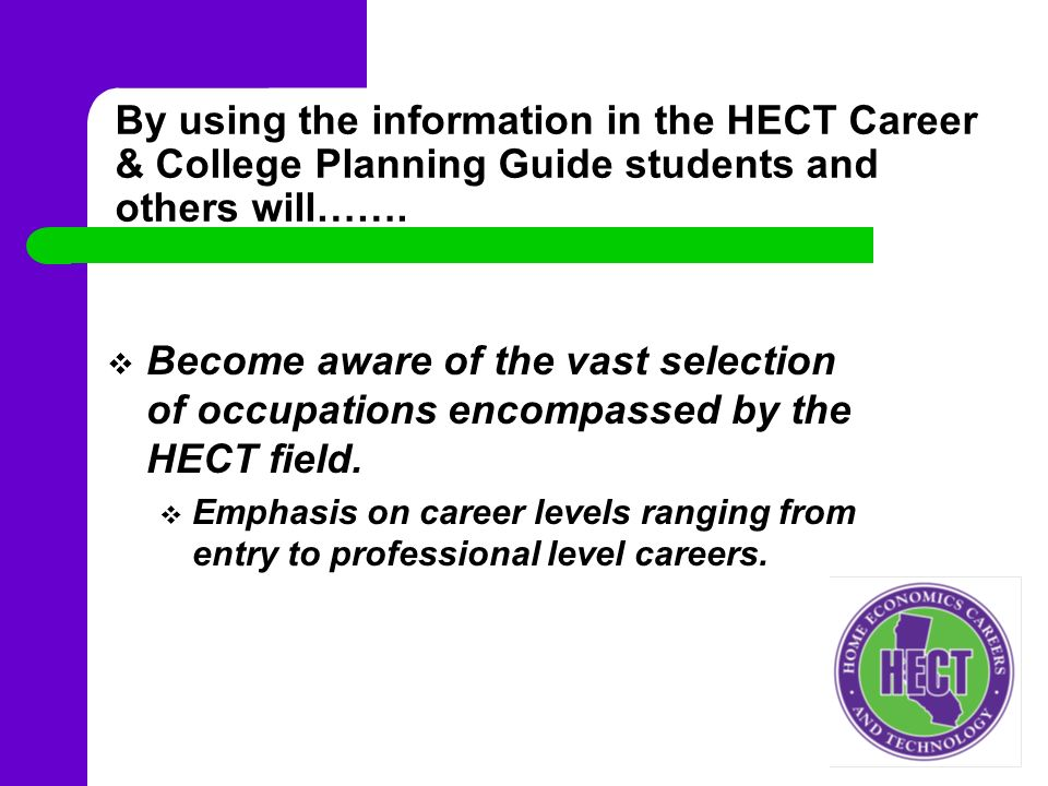 By Using The Information In HECT Career College Planning Guide Students And Others Will
