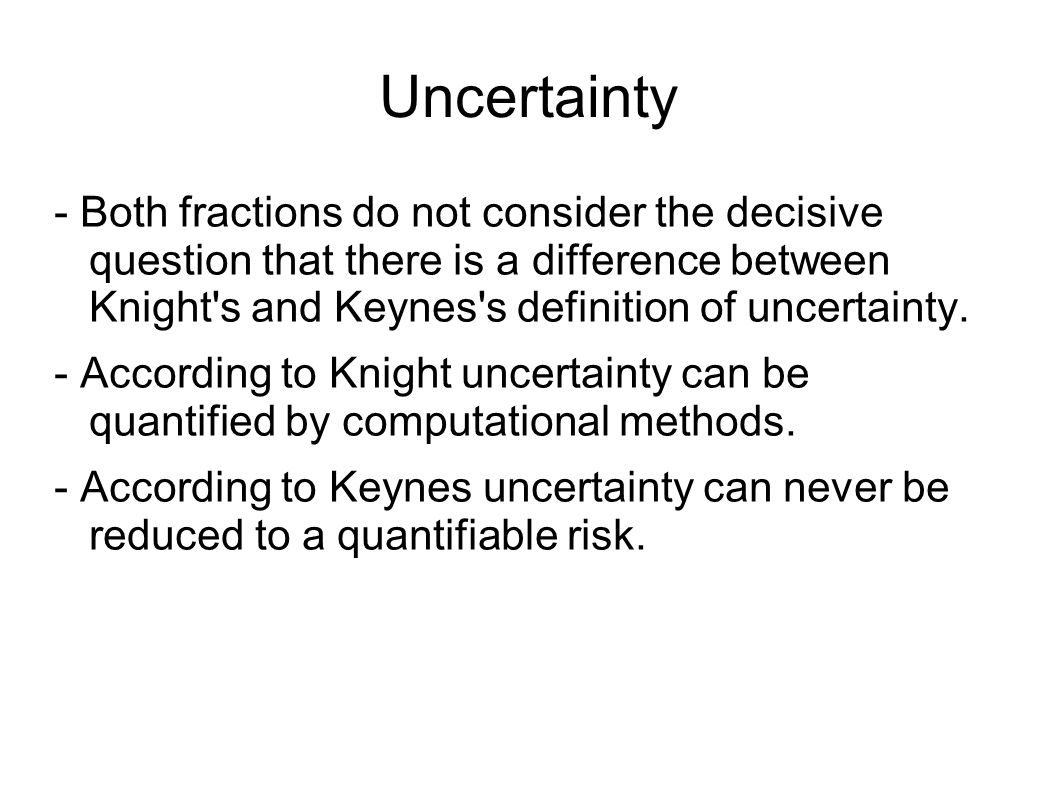 Uncertainty   Both Fractions Do Not Consider The Decisive Question That  There Is A Difference Between