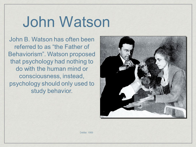 Behaviorism Watson