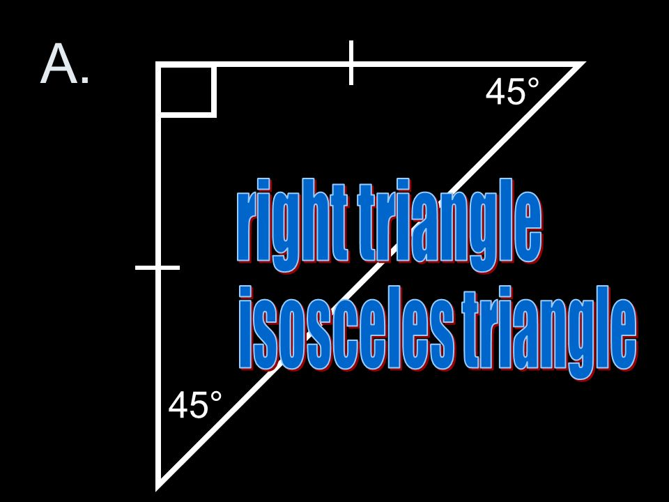 Can a triangle be right and isosceles What is the measure of the other 1 two angles 2