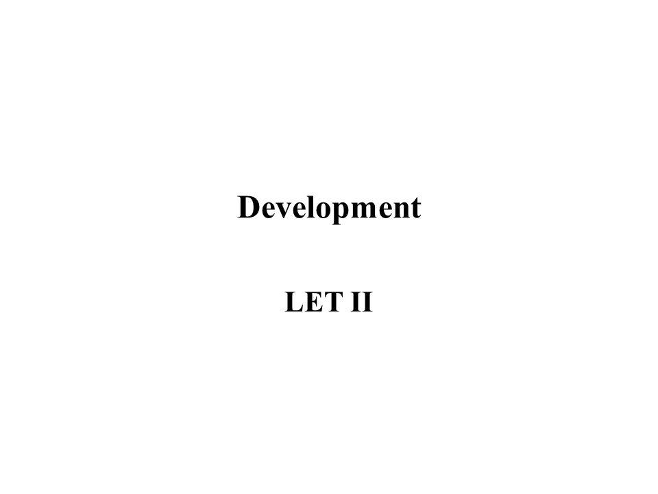Development LET II