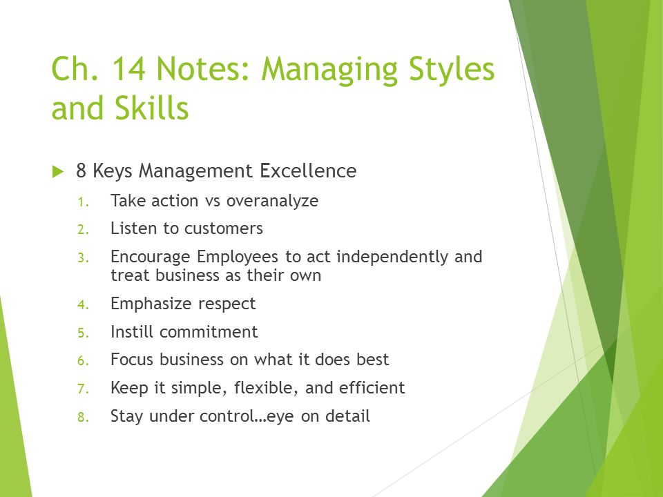 Ch. 14 Notes: Managing Styles and Skills  8 Keys Management Excellence 1.