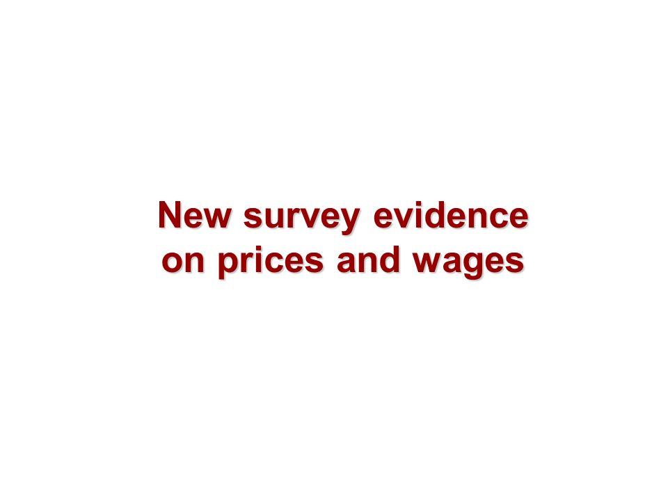 New survey evidence on prices and wages