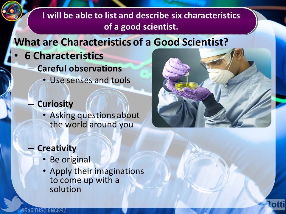 What are Characteristics of a Good Scientist.