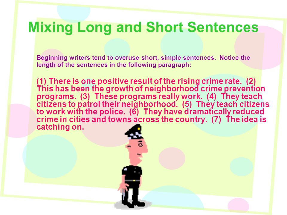 Sentence variety mixing long and short sentences use a question mixing long and short sentences beginning writers tend to overuse short simple sentences stopboris Image collections