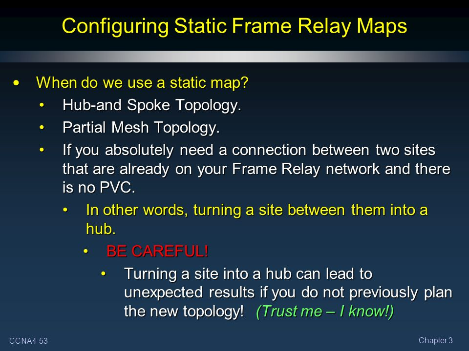 designing and configuring frame relay topology We are the best ccna ccnp training institute in chennai configuring frame-relay for mesh network web designing training html training.