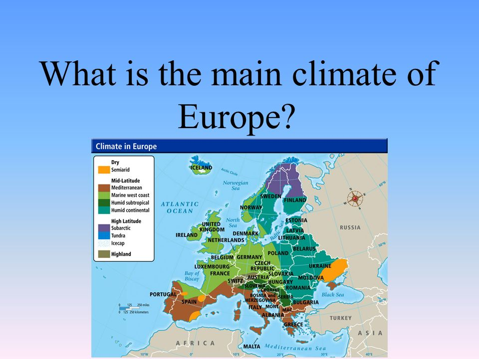 What is the main climate of Europe