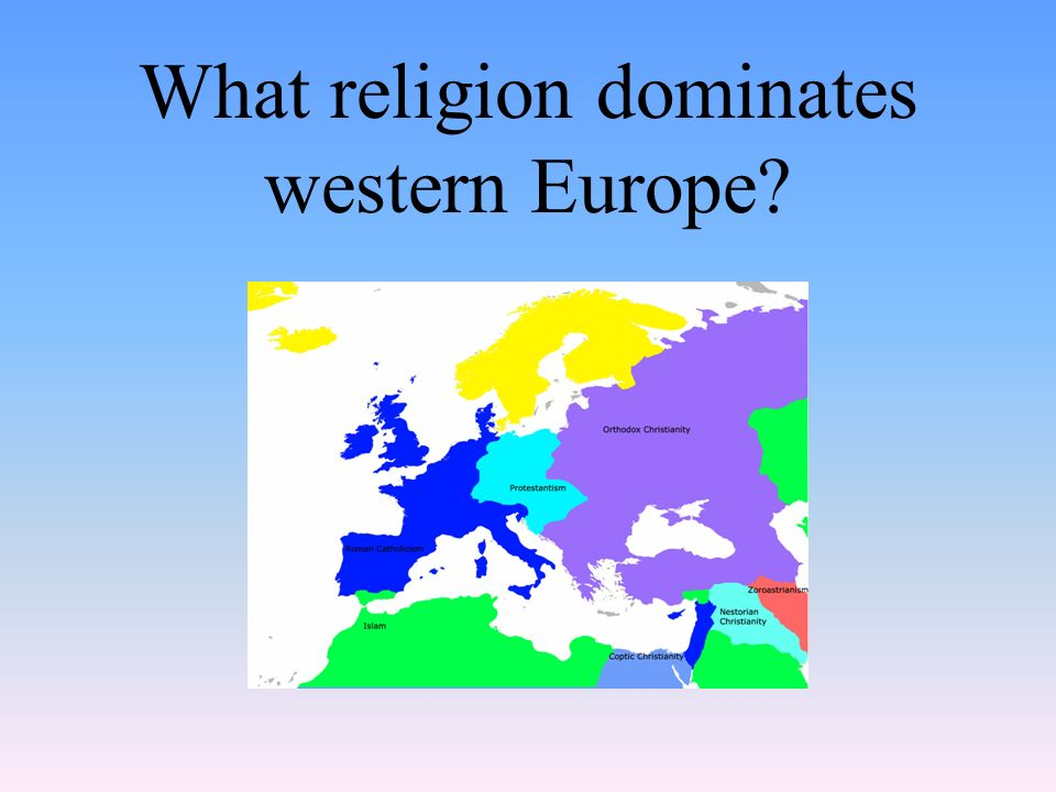 What religion dominates western Europe