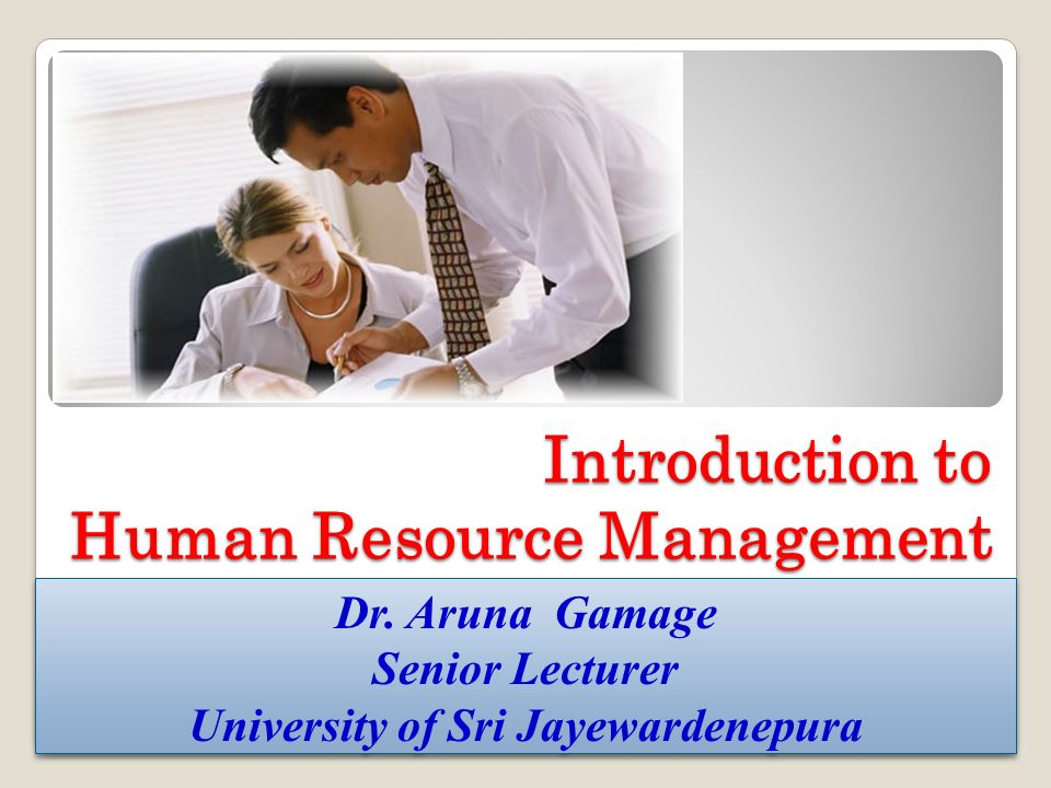 32 Organizational Goals and Objectives Functions of HRM Objectives of HRM Strategic Goals of HRM Generic Purpose of HRM