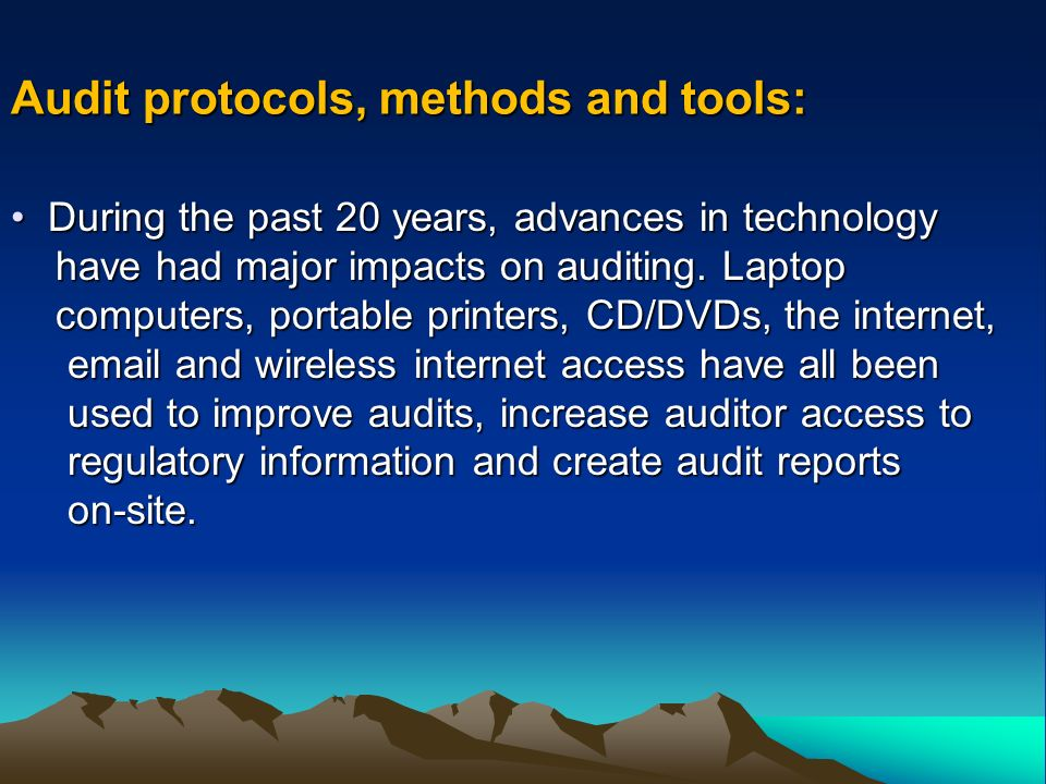 D During the past 20 years, advances in technology have had major impacts on auditing.