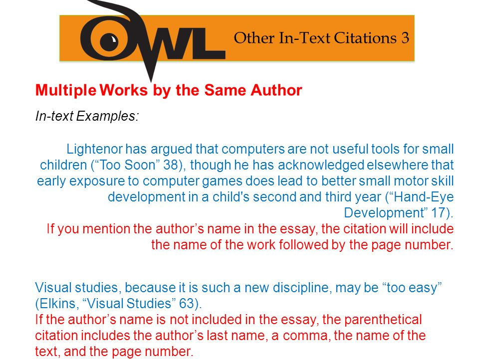 mla th edition formatting and style guide purdue owl staff  multiple works by the same author in text examples lightenor has argued that computers