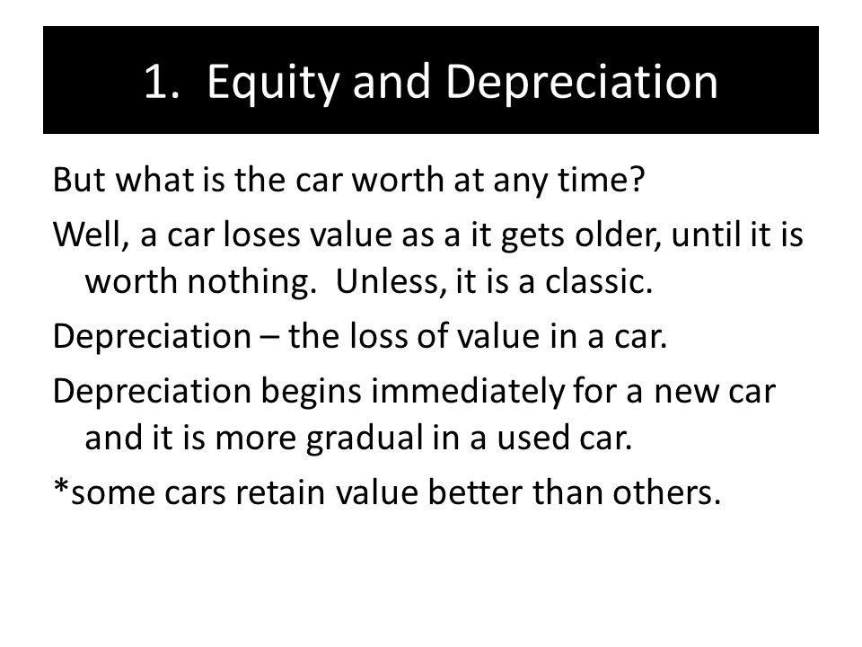 Ch Equity and Depreciation: New Cars and Used Cars Objective: 1 ...