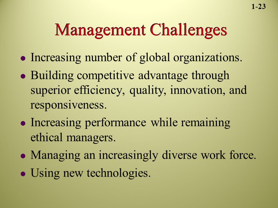 Management Challenges Increasing number of global organizations.