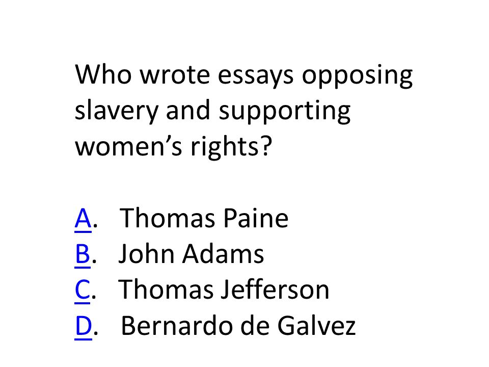 Who wrote essays opposing slavery and supporting women's rights.