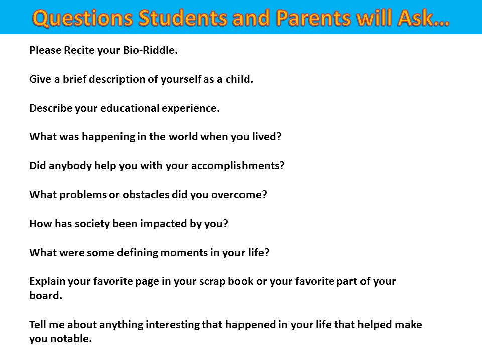 please recite your bio riddle give a brief description of yourself as a child - Describe Your Educational Experience