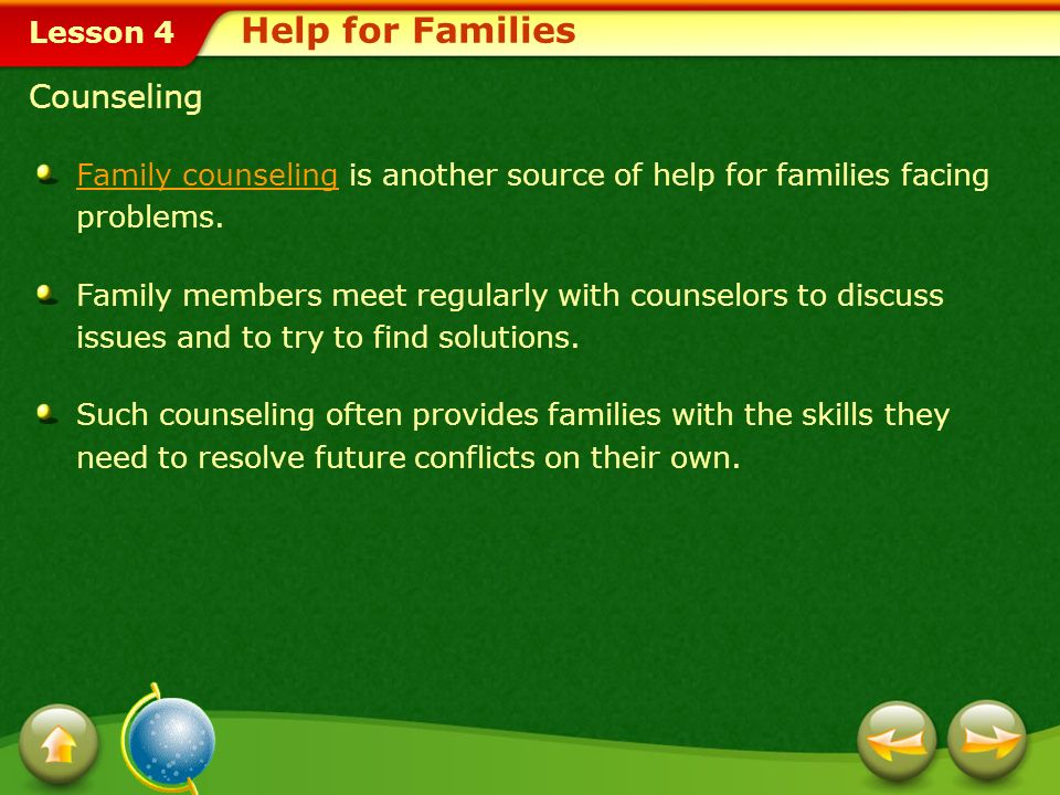 Lesson 4 Support Groups Support groups are meetings in which individuals share their problems and get advice from others facing similar issues.