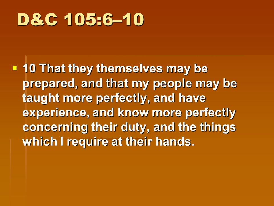 D&C 105:6–10  8 But I speak concerning my churches abroad—there are many who will say: Where is their God.
