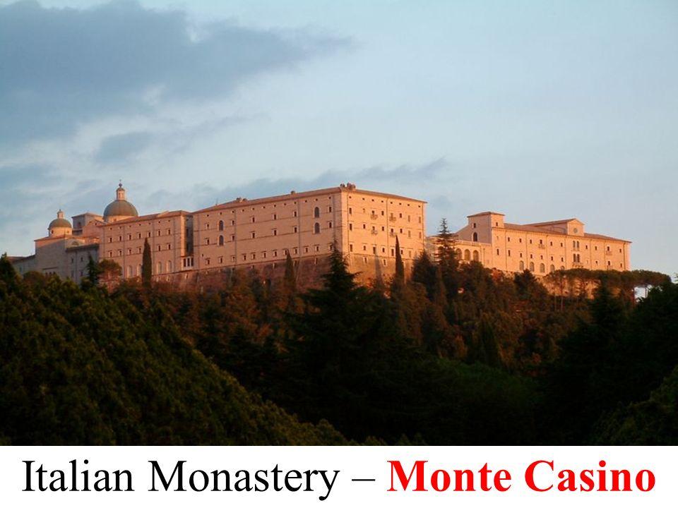 Italian Monastery – Monte Casino