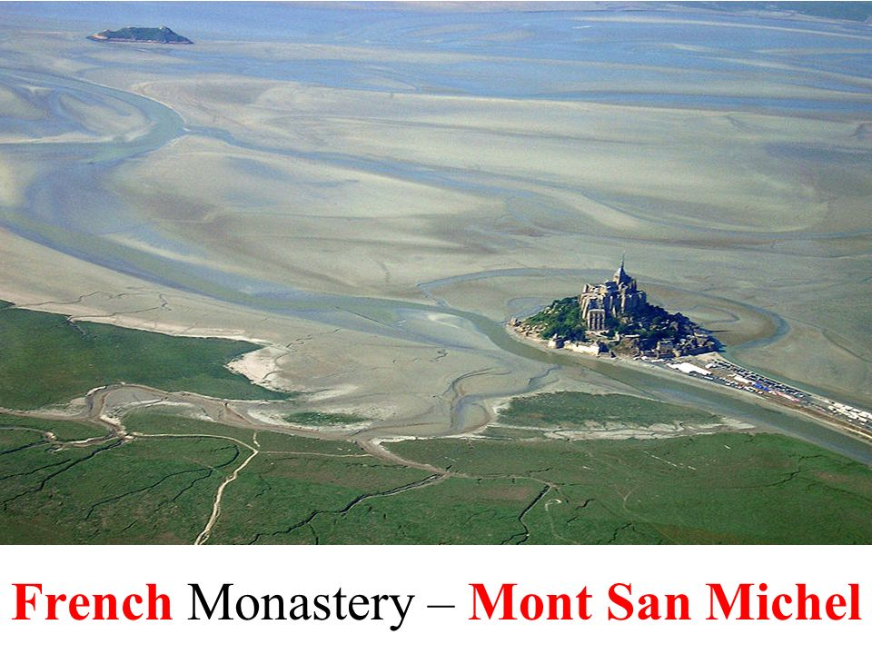 French Monastery – Mont San Michel