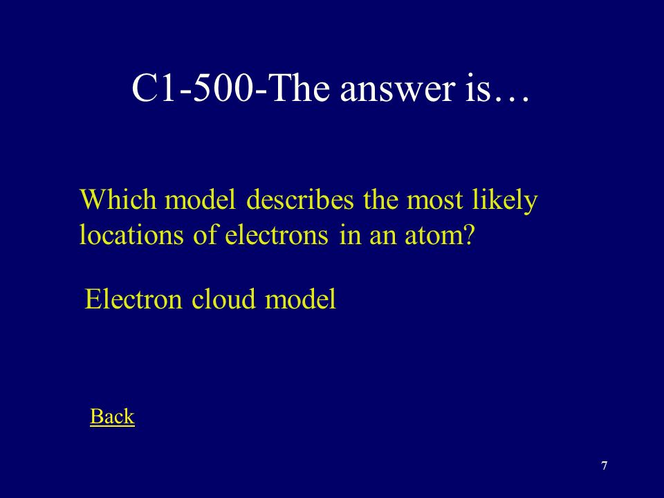6 C1-400-The answer is… How is Bohr's atomic model similar to Rutherford's model.