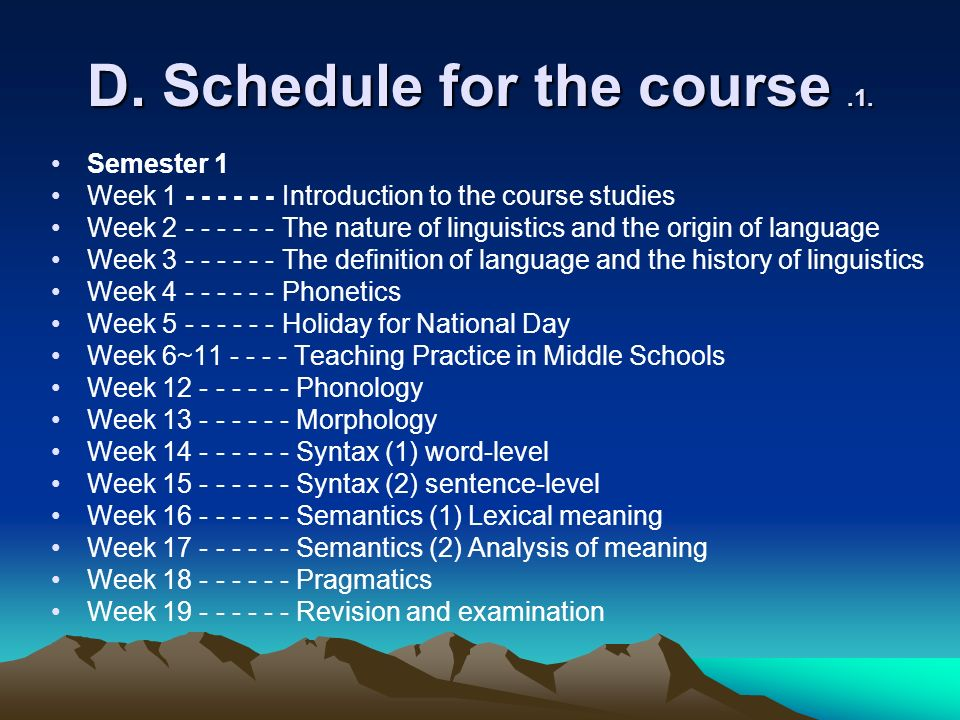 D. Schedule for the course.1.
