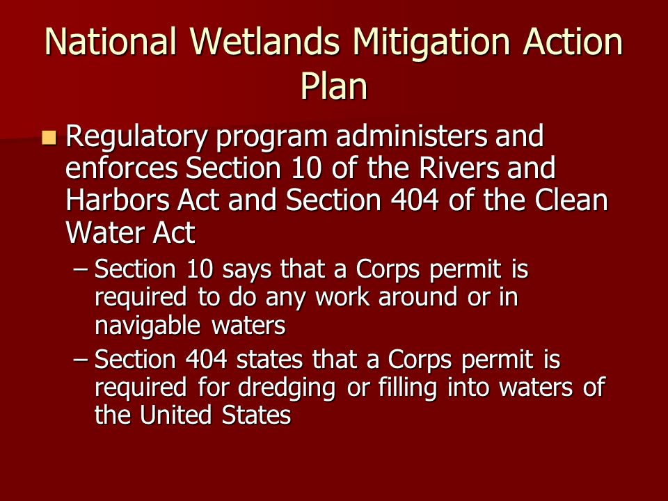 The corps and environmental regulation presented by clarissa j cook 19 national wetlands mitigation action plan regulatory program administers and enforces section 10 publicscrutiny Images