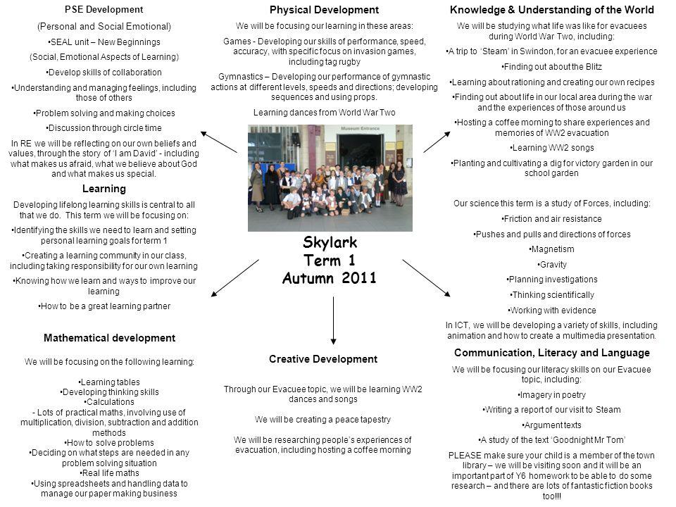 Skylark Term 1 Autumn 2011 Physical Development We will be focusing ...