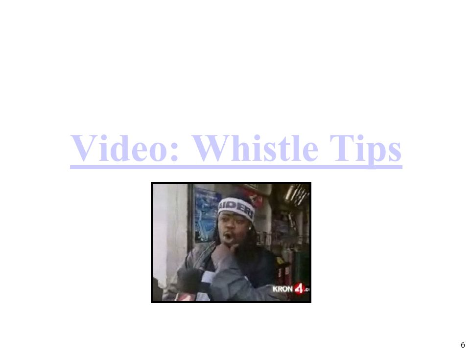Video: Whistle Tips 6