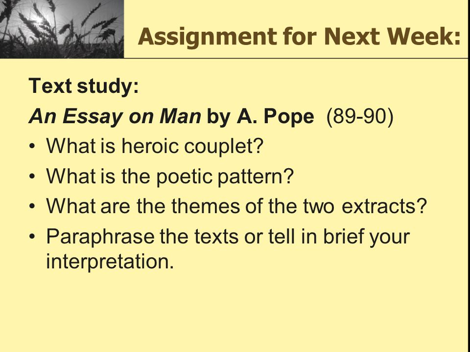 pope essay on criticism paraphrase This lesson will explore alexander pope's famous poem titled 'an essay on criticism' in an attempt to understand the importance, influence and.