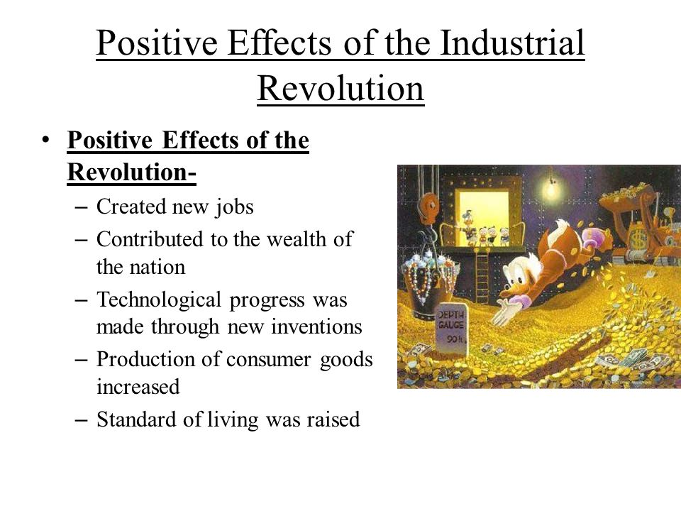 the many positive effects of communication revolution Negative/positive effects of the industrial revolution a new communication medium was invented some of the effects were positive and very.