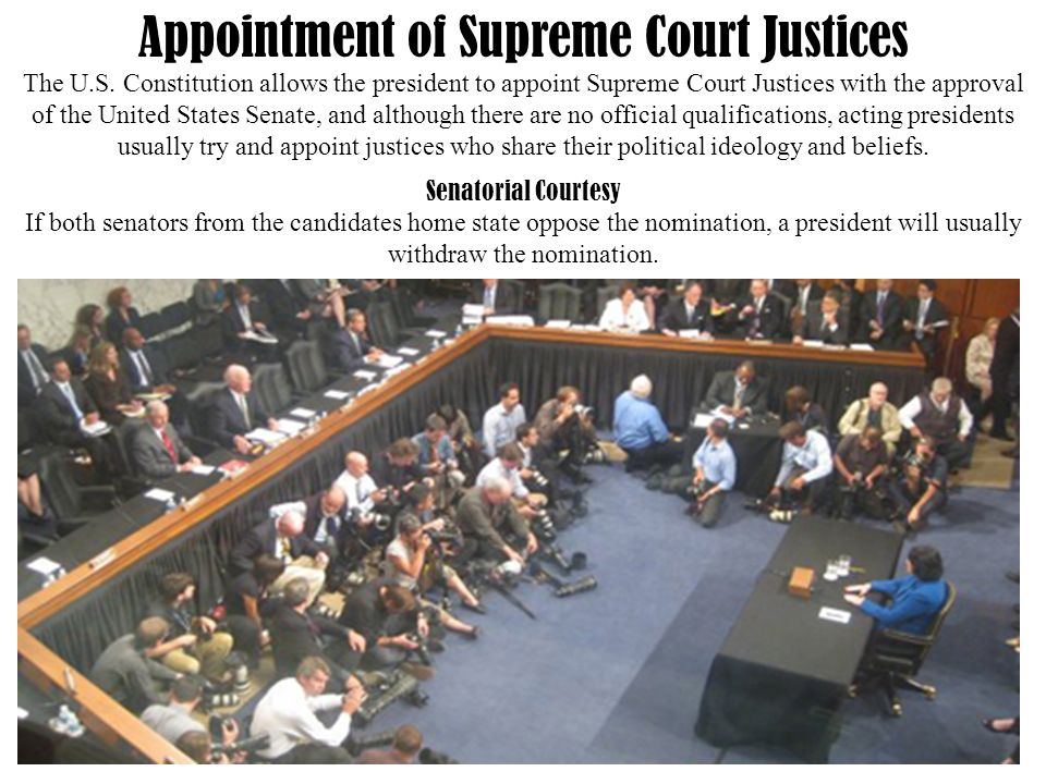 Appointment of Supreme Court Justices The U.S.
