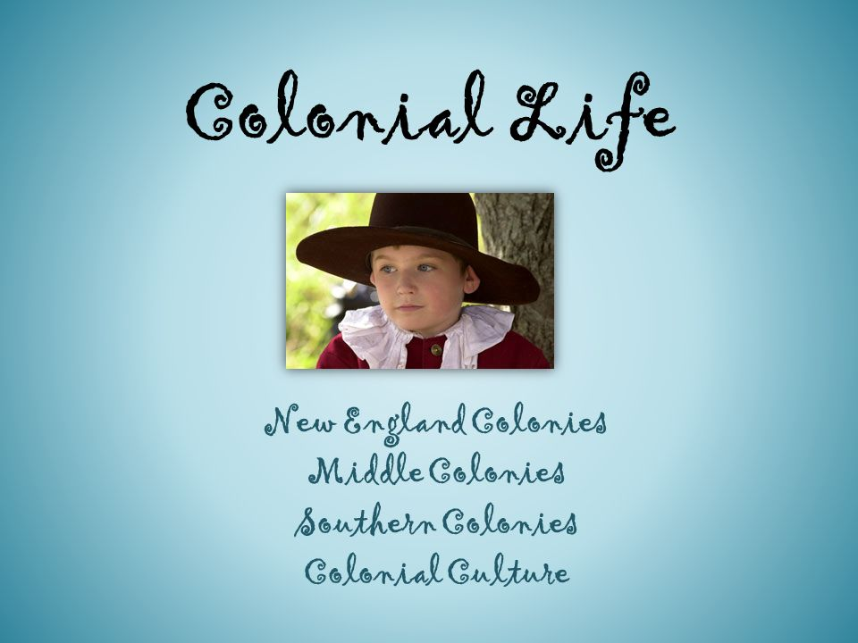 Why Did Religon Affect the colonies and colonal Life?