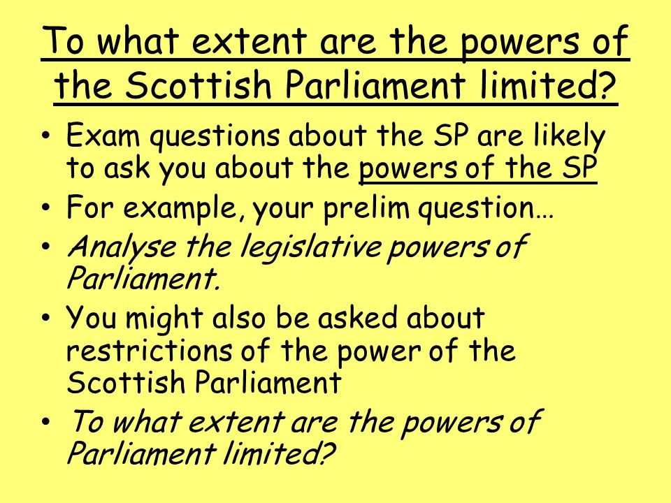 To What Extent Are The Powers Of The Scottish Parliament Limited