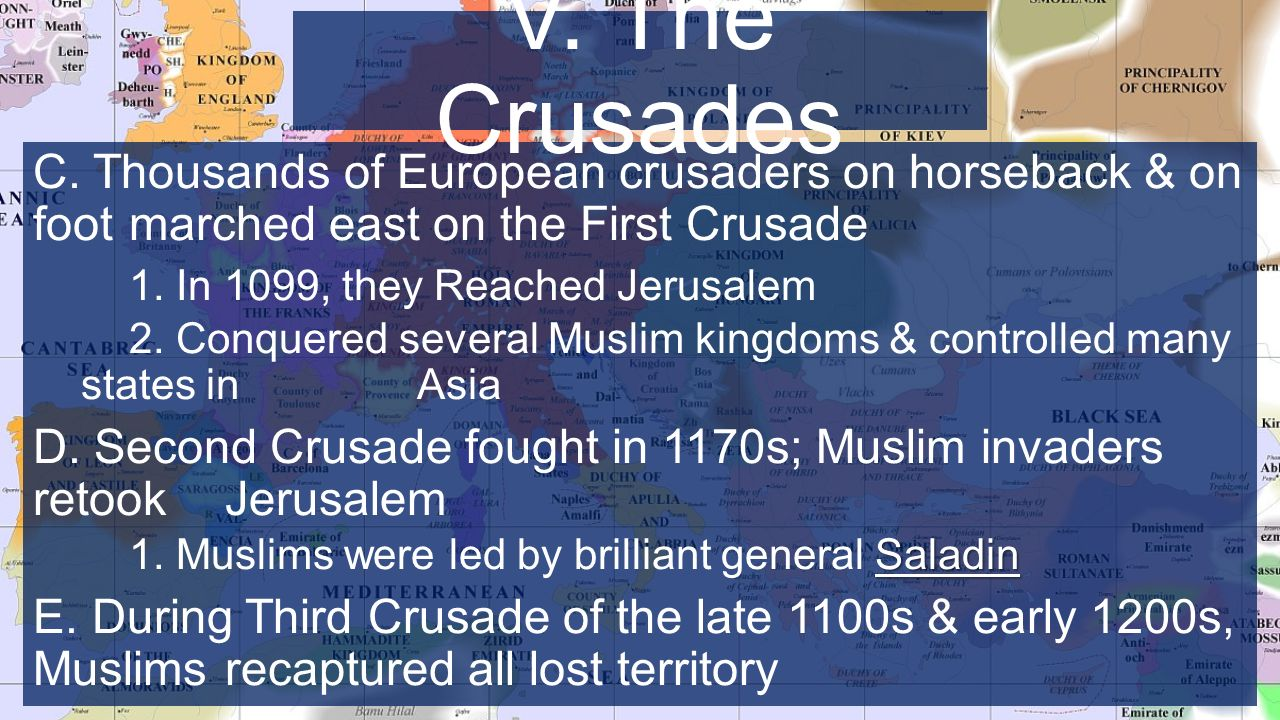 C. Thousands of European crusaders on horseback & on foot marched east on the First Crusade 1.