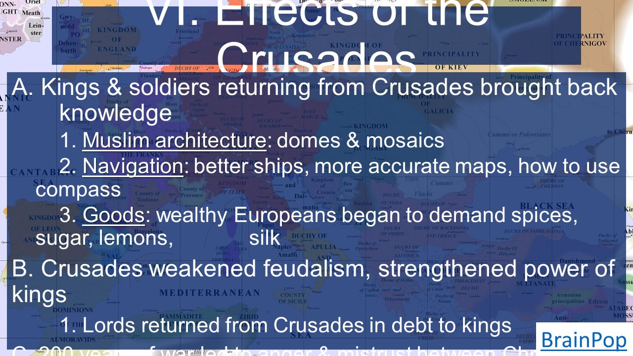 VI. Effects of the Crusades A.